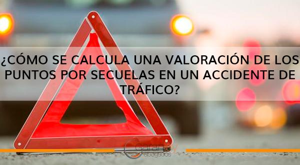 Cómo-se-calcula-una-valoración-de-los-puntos-por-secuelas-en-un-accidente-de-tráfico