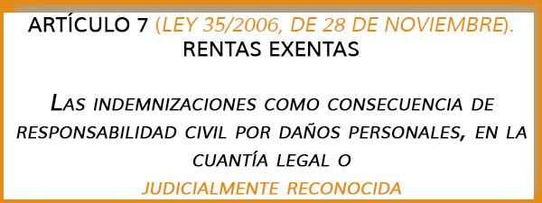 artículo 7.D de la Ley 35/2006, de 28 de Noviembre (Ley de IRPF).