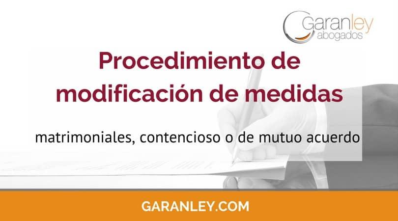 Portada artículo de blog reza: Procedimiento de modificación de medidas matrimoniales, contencioso o de mutuo acuerdo