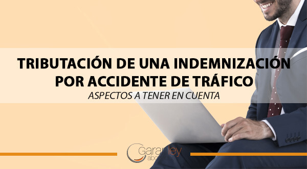 tributacion-de-una-indemnizacion-por-accidente-de-trafico